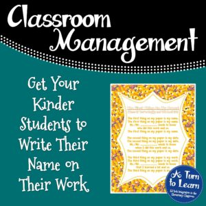 Get Your Kinder Students To Write Their Name on Their Work!
