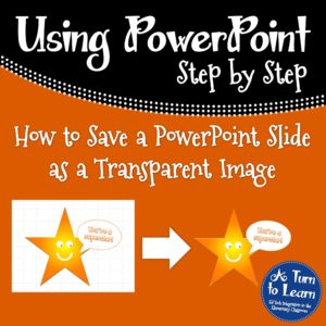 How to Save a PowerPoint Slide as a Transparent Image... awesome trick for making your own clipart in PowerPoint!