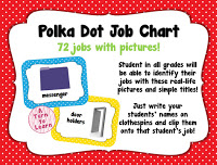 "bright and colorful polka dot job chart... love the visuals! the pictures will make it perfect even for pre-readers to ""read"" their classroom job"