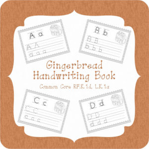 Gingerbread Handwriting Book! (4th Day of Giveaways!)