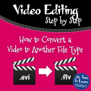 How to Convert a Video to Another File Type