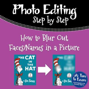 How to Blur Out Faces or Names in a Picture