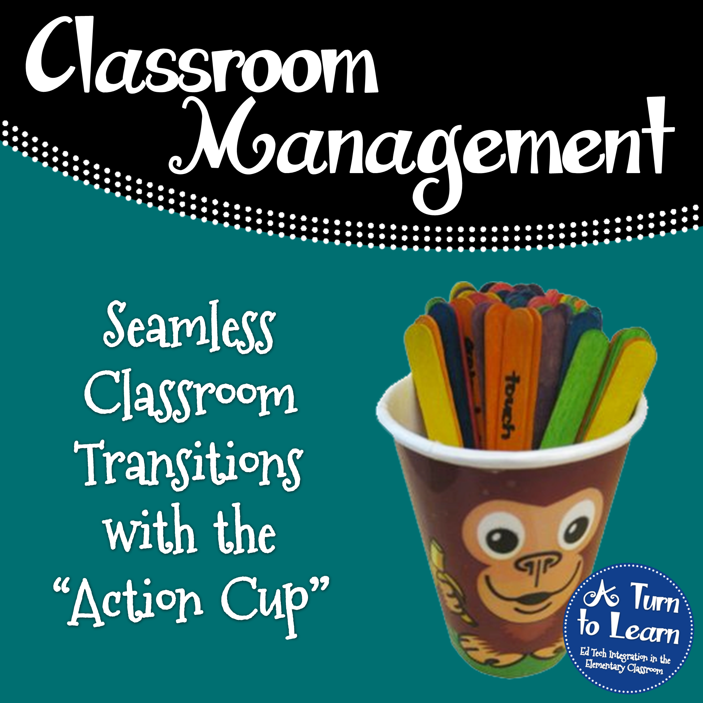 Using an Action Cup for Classroom Transitions
