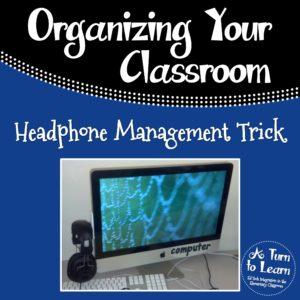 Classroom Headphone Management Trick