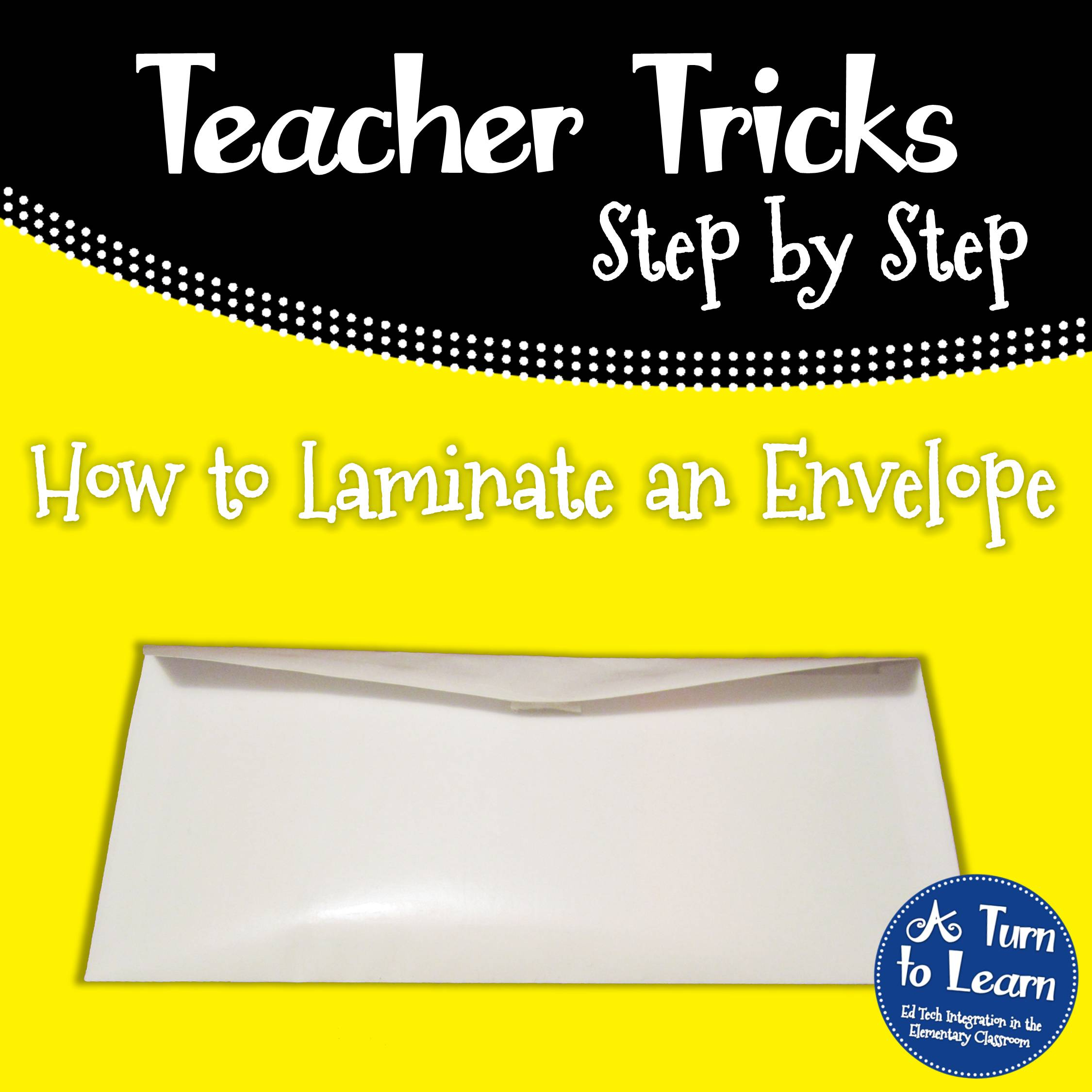 How to Laminate an Envelope