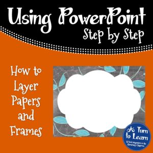 How to Layer Papers and Frames in PowerPoint