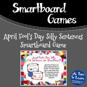 April Fool's Day Silly CVC Sentences Smartboard Game